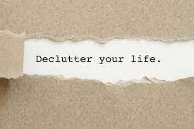 How to De-Clutter Your Life